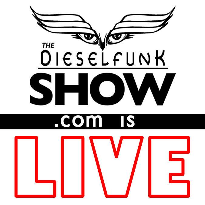 DieselfunkShow.com is LIVE!